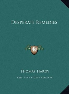 Desperate Remedies by Thomas Hardy (9781169744820) - HardCover - Modern & Contemporary Fiction Literature