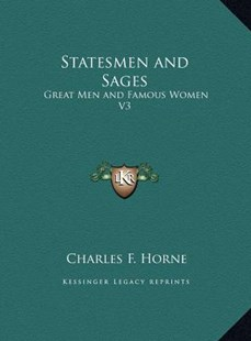 Statesmen and Sages by Charles F Horne (9781169753150) - HardCover - Modern & Contemporary Fiction Literature