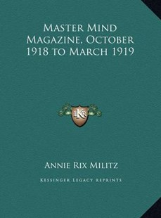 Master Mind Magazine, October 1918 to March 1919 by Annie Rix Militz (9781169761407) - HardCover - Modern & Contemporary Fiction Literature