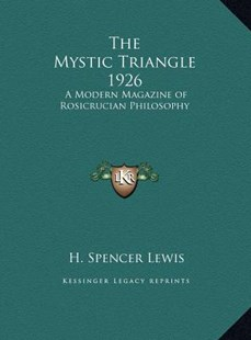 The Mystic Triangle 1926 by H Spencer Lewis (9781169762961) - HardCover - Modern & Contemporary Fiction Literature