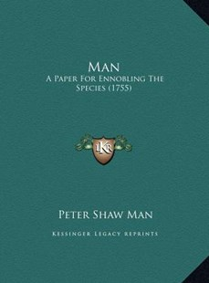 Man Man by Peter Shaw Man (9781169767058) - HardCover - Modern & Contemporary Fiction Literature