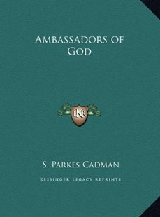 Ambassadors of God by S Parkes Cadman (9781169773868) - HardCover - Modern & Contemporary Fiction Literature