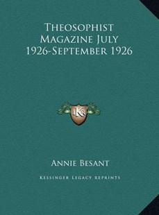 Theosophist Magazine July 1926-September 1926 by Annie Wood Besant (9781169788022) - HardCover - Modern & Contemporary Fiction Literature