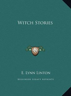 Witch Stories by E Lynn Linton (9781169788770) - HardCover - History
