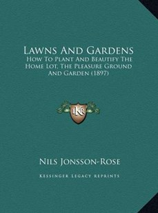 Lawns and Gardens by Nils Jonsson-Rose (9781169788930) - HardCover - Modern & Contemporary Fiction Literature