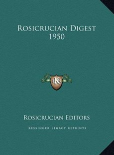 Rosicrucian Digest 1950 by Rosicrucian Editors (9781169790575) - HardCover - Modern & Contemporary Fiction Literature