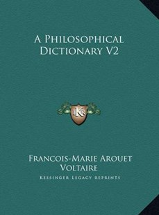 A Philosophical Dictionary V2 by Voltaire (9781169792029) - HardCover - Modern & Contemporary Fiction Literature