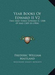 Year Books of Edward II V2 by Frederic William Maitland (9781169792500) - HardCover - Modern & Contemporary Fiction Literature