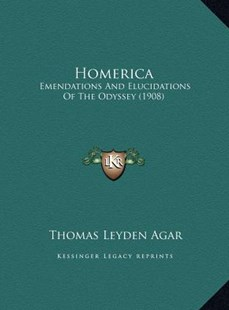 Homerica by Thomas Leyden Agar (9781169792876) - HardCover - Modern & Contemporary Fiction Literature