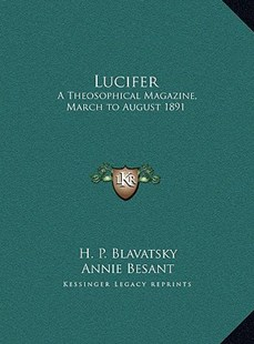 Lucifer by Helena Petrovna Blavatsky, Annie Wood Besant (9781169806283) - HardCover - Modern & Contemporary Fiction Literature