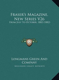 Fraser's Magazine, New Series V26 by Longmans Green & Co (9781169806856) - HardCover - Modern & Contemporary Fiction Literature