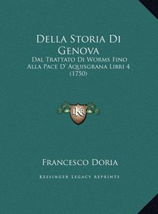 Della Storia Di Genova by Francesco Doria (9781169810303) - HardCover - Modern & Contemporary Fiction Literature