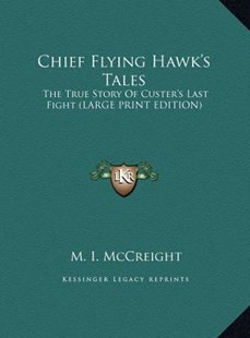 Chief Flying Hawk's Tales by M I McCreight (9781169938465) - HardCover - Modern & Contemporary Fiction Literature