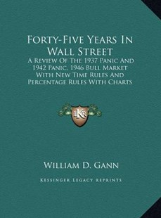 Forty-Five Years in Wall Street by William D Gann (9781169942424) - HardCover - Modern & Contemporary Fiction Literature