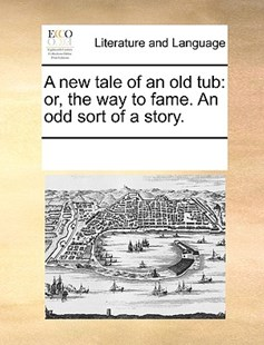 A new tale of an old tub by See Notes Multiple Contributors (9781170208601) - PaperBack - Reference