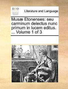 Musæ Etonenses by See Notes Multiple Contributors (9781170217146) - PaperBack - Reference