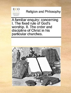 A familiar enquiry by See Notes Multiple Contributors (9781170222386) - PaperBack - Religion & Spirituality