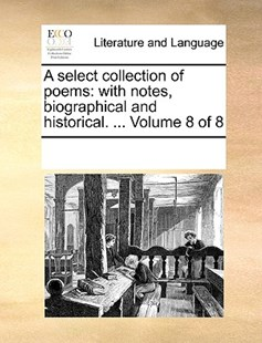 A select collection of poems by See Notes Multiple Contributors (9781170222867) - PaperBack - Reference