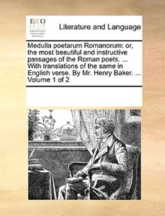 Medulla poetarum Romanorum by See Notes Multiple Contributors (9781170230336) - PaperBack - Reference