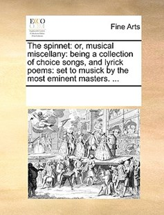 The spinnet by See Notes Multiple Contributors (9781170238790) - PaperBack - Art & Architecture Art History