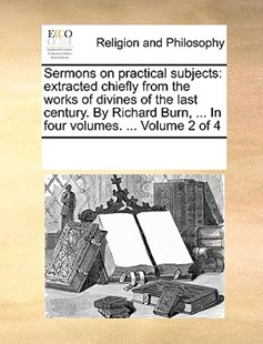 Sermons on practical subjects by See Notes Multiple Contributors (9781170245408) - PaperBack - Religion & Spirituality