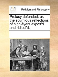 Prelacy defended by See Notes Multiple Contributors (9781170247129) - PaperBack - Religion & Spirituality