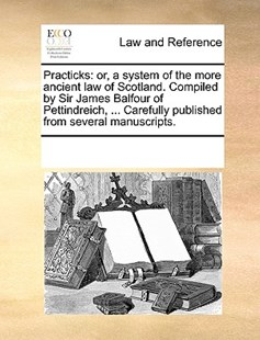 Practicks by See Notes Multiple Contributors (9781170256220) - PaperBack - Reference Law