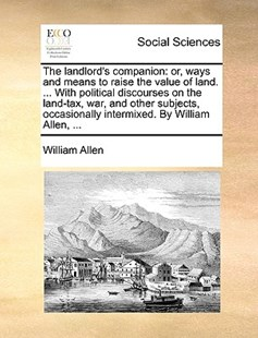 The Landlord's Companion by William Allen (9781170370896) - PaperBack - Social Sciences Sociology