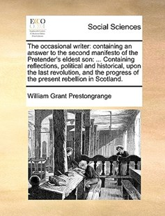 The Occasional Writer by William Grant Prestongrange (9781170383933) - PaperBack - Social Sciences Sociology