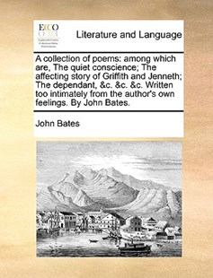 A Collection of Poems by John Bates (9781170392812) - PaperBack - Reference