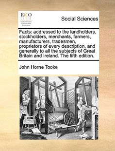Facts by John Horne Tooke (9781170397619) - PaperBack - Social Sciences Sociology