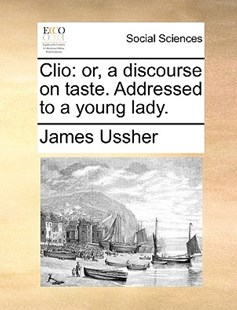 Clio by James Ussher (9781170399378) - PaperBack - Social Sciences Sociology