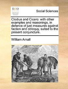 Clodius and Cicero by William Arnall (9781170402511) - PaperBack - Social Sciences Sociology