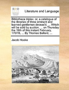 Bibliotheca Triplex by Jacob Hooke (9781170405543) - PaperBack - Reference