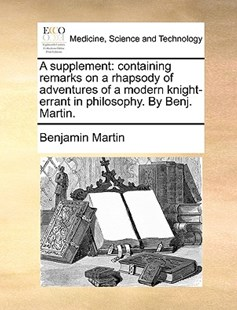 A Supplement by Benjamin Martin (9781170410714) - PaperBack - Reference Medicine
