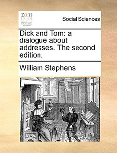 Dick and Tom by William Stephens PH. (9781170413241) - PaperBack - Social Sciences Sociology