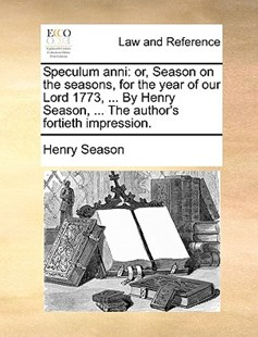 Speculum Anni by Henry Season (9781170413777) - PaperBack - Reference Law