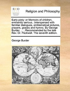 Early piety by George Burder (9781170943229) - PaperBack - Religion & Spirituality