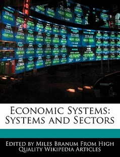 Economic Systems by Miles Branum (9781171069263) - PaperBack - Politics