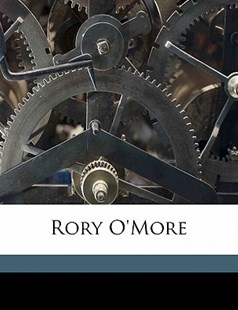 Rory O'More by Samuel Lover (9781171539711) - PaperBack - History