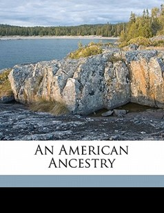 An American Ancestry by  (9781172237418) - PaperBack - History