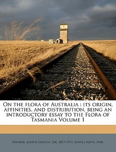 On the Flora of Australi by Joseph Dalton Hooker, Lovell Reeve publ (9781172239641) - PaperBack - History