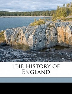 The History of England by James MacKintosh, William Wallace, Robert Bell (9781172279715) - PaperBack - History