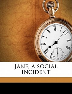 Jane, a Social Incident by Marie Corelli (9781172289271) - PaperBack - History