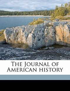 The Journal of American History by  (9781172289479) - PaperBack - History