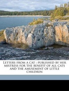 Letters from a Cat by Helen Hunt Jackson, Roberts Brothers, Addie Ledyard (9781172304325) - PaperBack - History