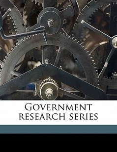 Government Research Series by University Of Texas (9781172304943) - PaperBack - History