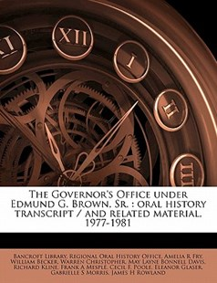 The Governor's Office under Edmund G Brown, Sr by Amelia R. Fry, William Becker (9781172319541) - PaperBack - History