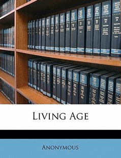 Living Age by Anonymous (9781172324460) - PaperBack - History