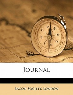 Journal by London Bacon Society (9781172326631) - PaperBack - History